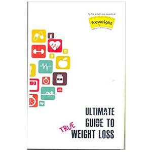 Truweight The Ultimate Guide To True Weight Loss